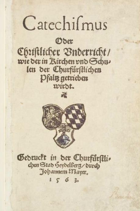 Deckblatt der ersten Ausgabe des Heidelberger Katechismus von 1563