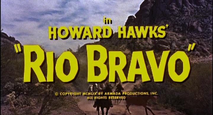 Titles of RIo Bravo - © Warner Bros