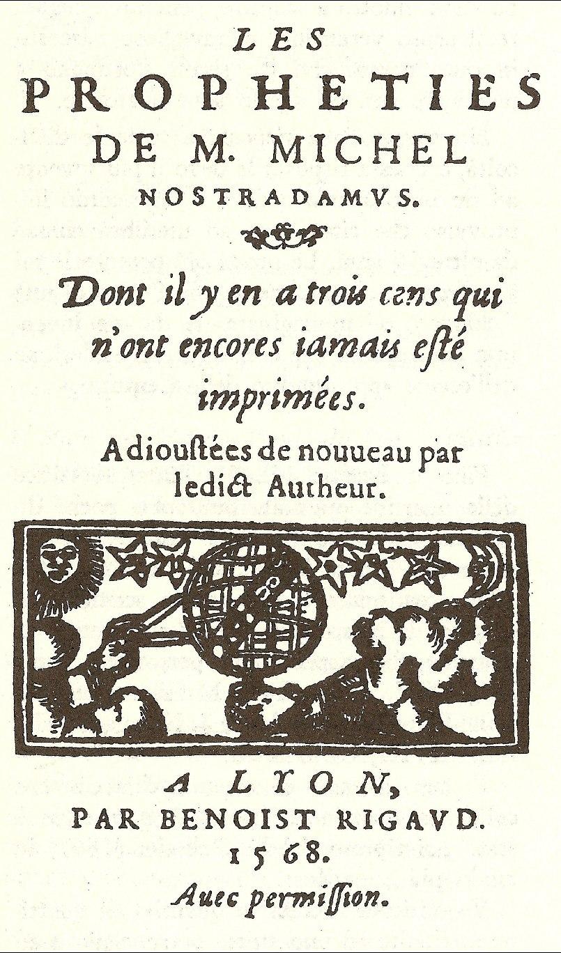 http://upload.wikimedia.org/wikipedia/commons/d/d2/Nostradamus_Centuries_1568.jpg