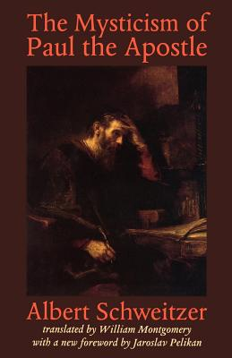 The cover of Albert Schweitzer's The Mysticism of Paul the Apostle