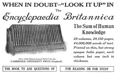 A print advertisement for the 1913 issue of the Encyclopaedia Britannica Ad Encyclopaedia-Britannica 05-1913.jpg