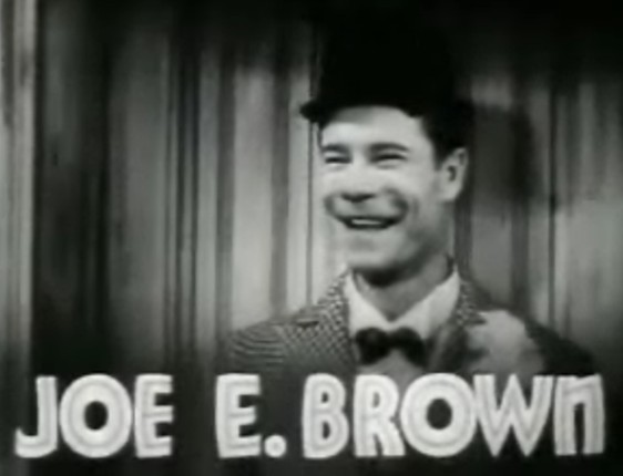 Joe E . Brown