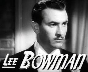 Bowman, Lee (1914-1979)
