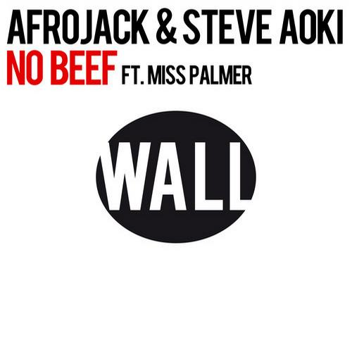 Afrojack & Steve Aoki ft. Miss Palmer - No Beef (Original Mix)
