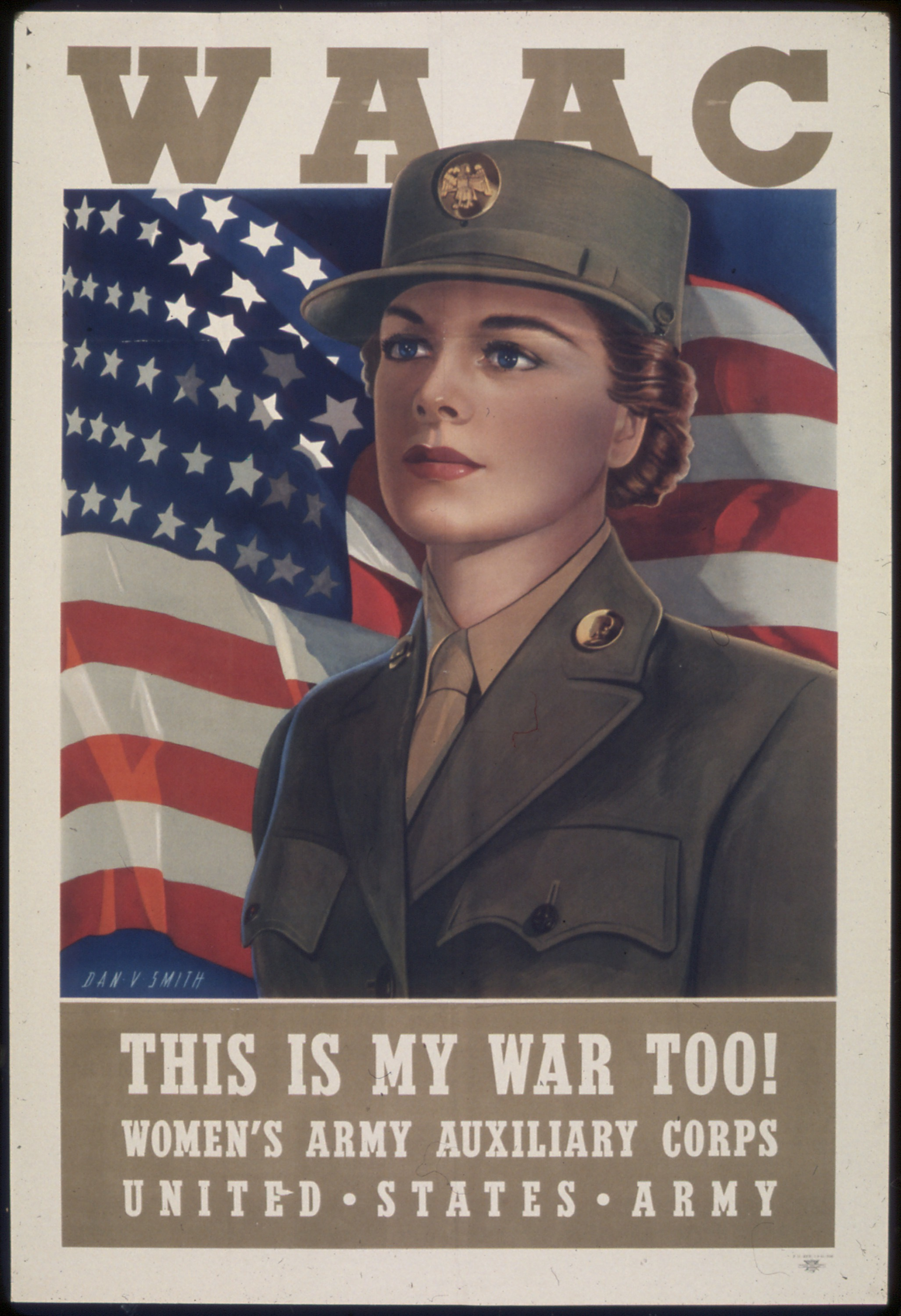 A poster for the Women's Army Auxiliary Corps, 1941. During World War II ...