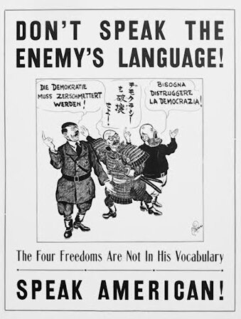 Don't Speak the Enemy's Language, Speak American.jpg