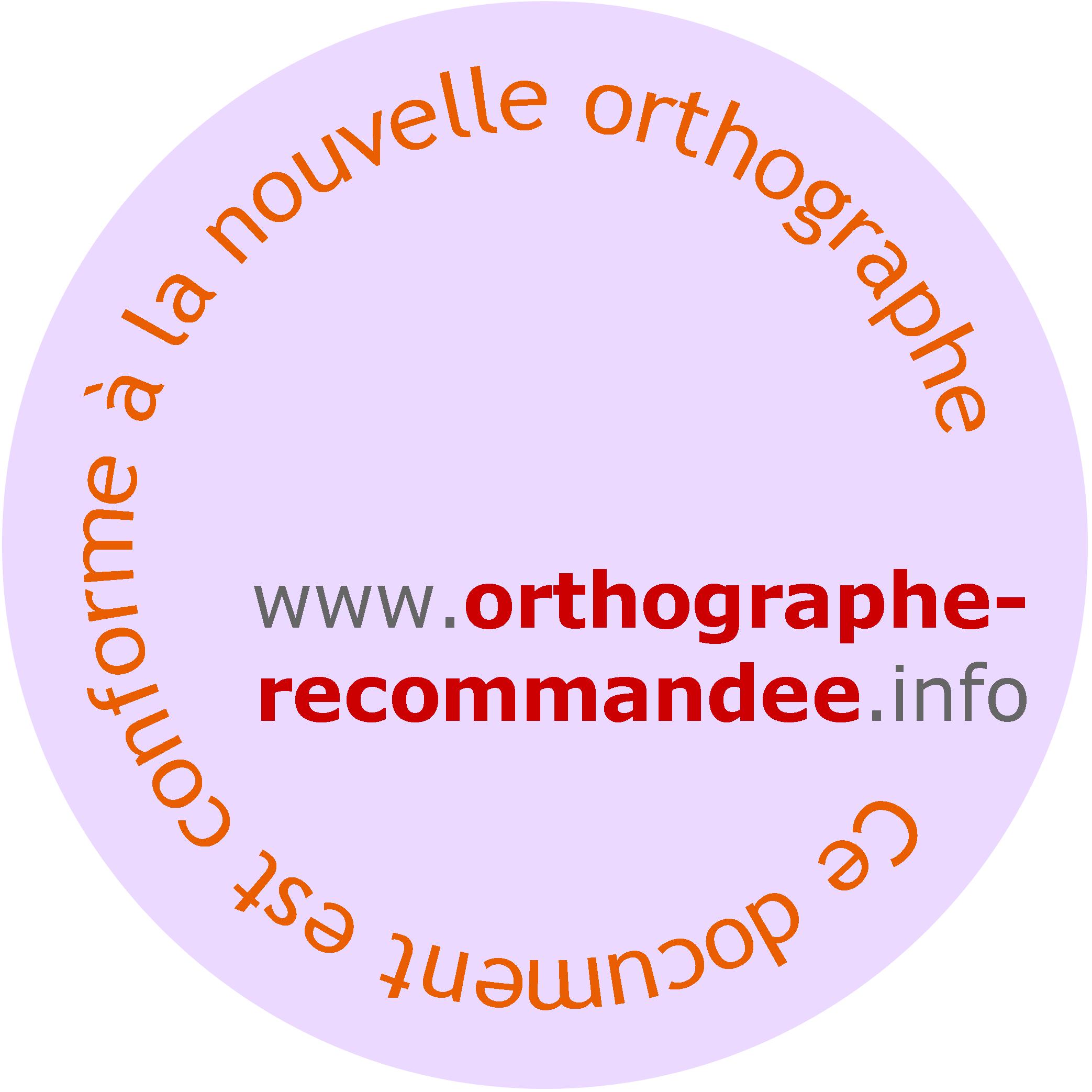 La graphie rectifiée  Orthographe_recommandee