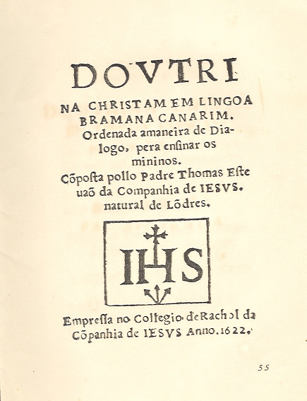 Cover of Dovtrina Christam by Fr. Thomas Stephens, first published work in Konkani, and any Indian language Doutrina Christam (book of Stephens, 1622).jpg