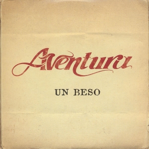 Aventura - Solo Por Un Beso (english) Lyrics | MetroLyrics