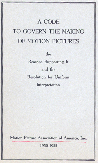 A Code to Govern the Making of Motion Pictures