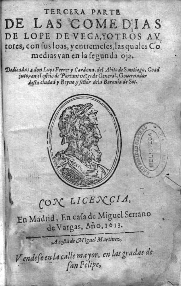 Portada de la Tercera parte de las comedias de Lope de Vega y otros autores, Madrid: casa de Miguel Serrano de Vargas, a costa de Miguel Martínez, 1613
