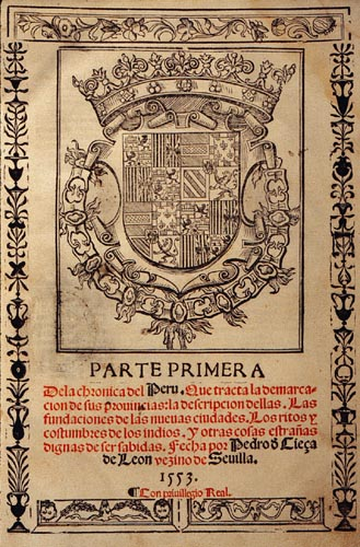 Front cover of 1553 edition of Chronica del Perú by Pedro de Cieza de León