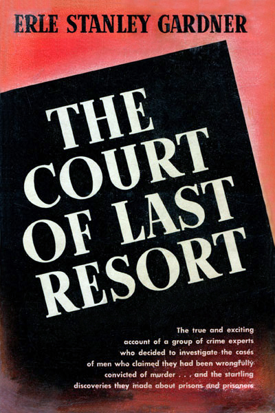 Erle stanley gardner wikipedia the court of last resort 1952 earned gardner his only edgar award in the best fact crime category fandeluxe Choice Image
