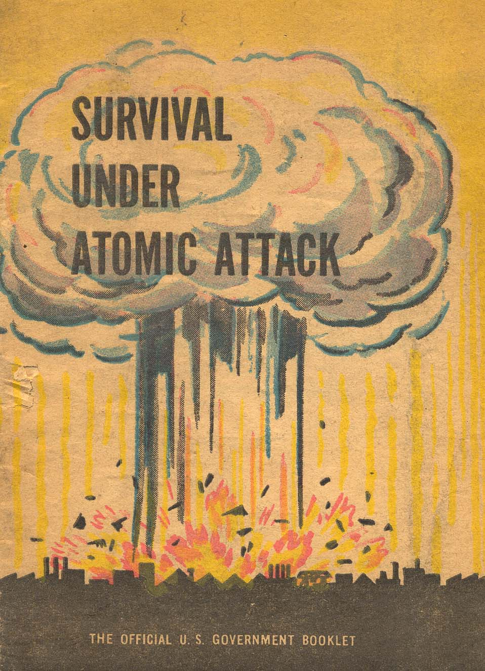 Survival Under Atomic Attack government issued preparatory pamphlet