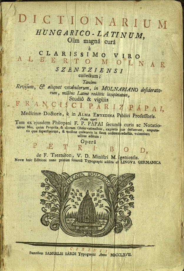 https://upload.wikimedia.org/wikipedia/commons/e/e6/Dictionarium_Hungarico-Latinum%2C_Olim_magn%C3%A2_cur%C3%A2_%C3%A0_clarissimo_viro.jpg