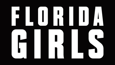 Picture of a TV show: Florida Girls