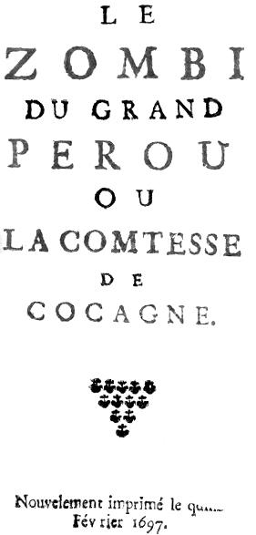'El Zombi del Gran Perú', primera novela con zombies de 1697