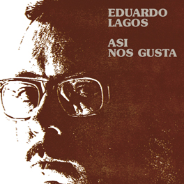 Eduardo Lagos. Portada del álbum ''Así nos gusta'' (1969).