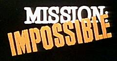 <i>Mission: Impossible</i> (1966 TV series) Television series 1966