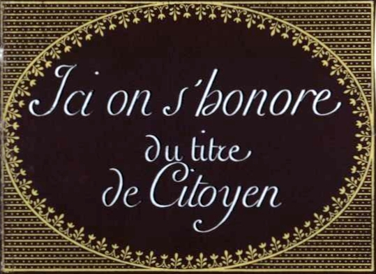 Ici on s'honore du titre de citoyen 1799