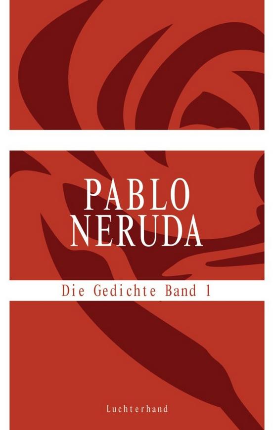 Filedie Gedichte Band 1 Pablo Neruda 2009png