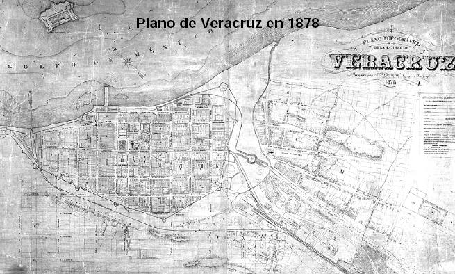 File:Plano de Veracruz en 1878 - Veracruz, Veracruz. México.jpg
