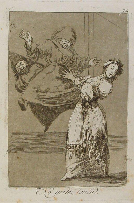 Los caprichos de Goya No_grites%2C_tonta