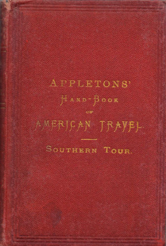 Appleton S Handbook Of American Travel Northern And Eastern Tours