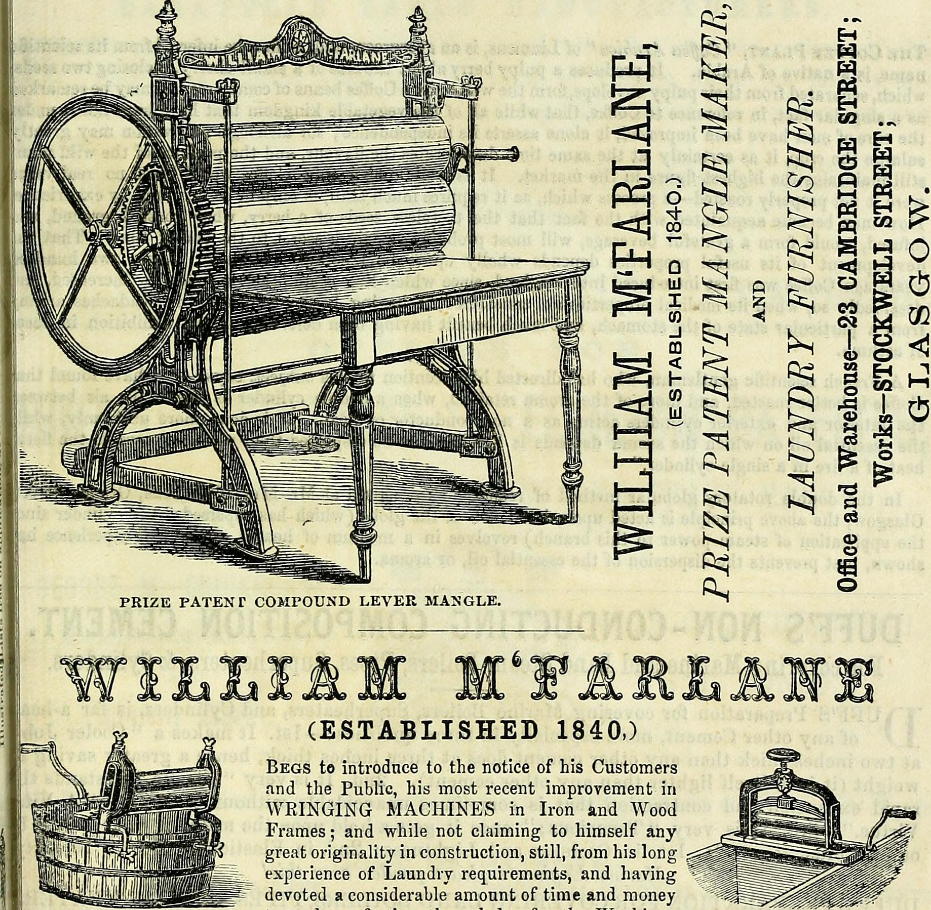 introduce to the notice of his Customers and the Public, his most recent improvement in WRINGING MACHINES in Iron and Wood Frames; and while not claiming