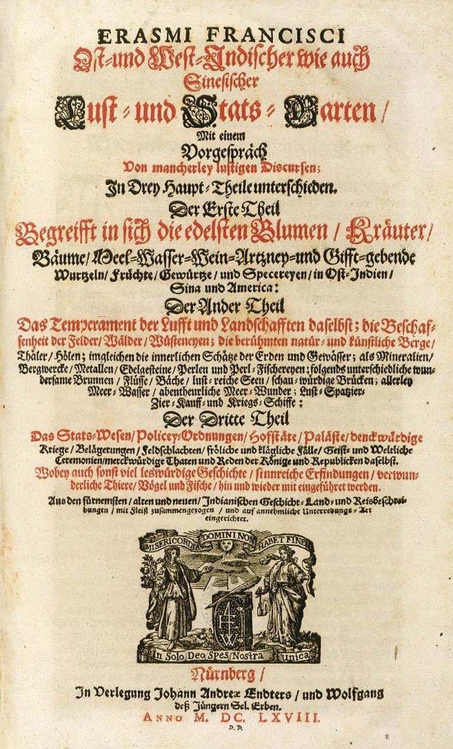 Erasmus Francisci: Ost- und West-Indianischer wie auch Sinesischer Lust- und Stats-Garten