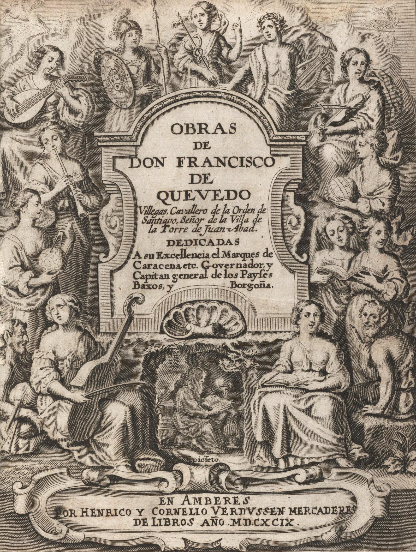 Obras de don Francisco de Quevedo Villegas, 1699