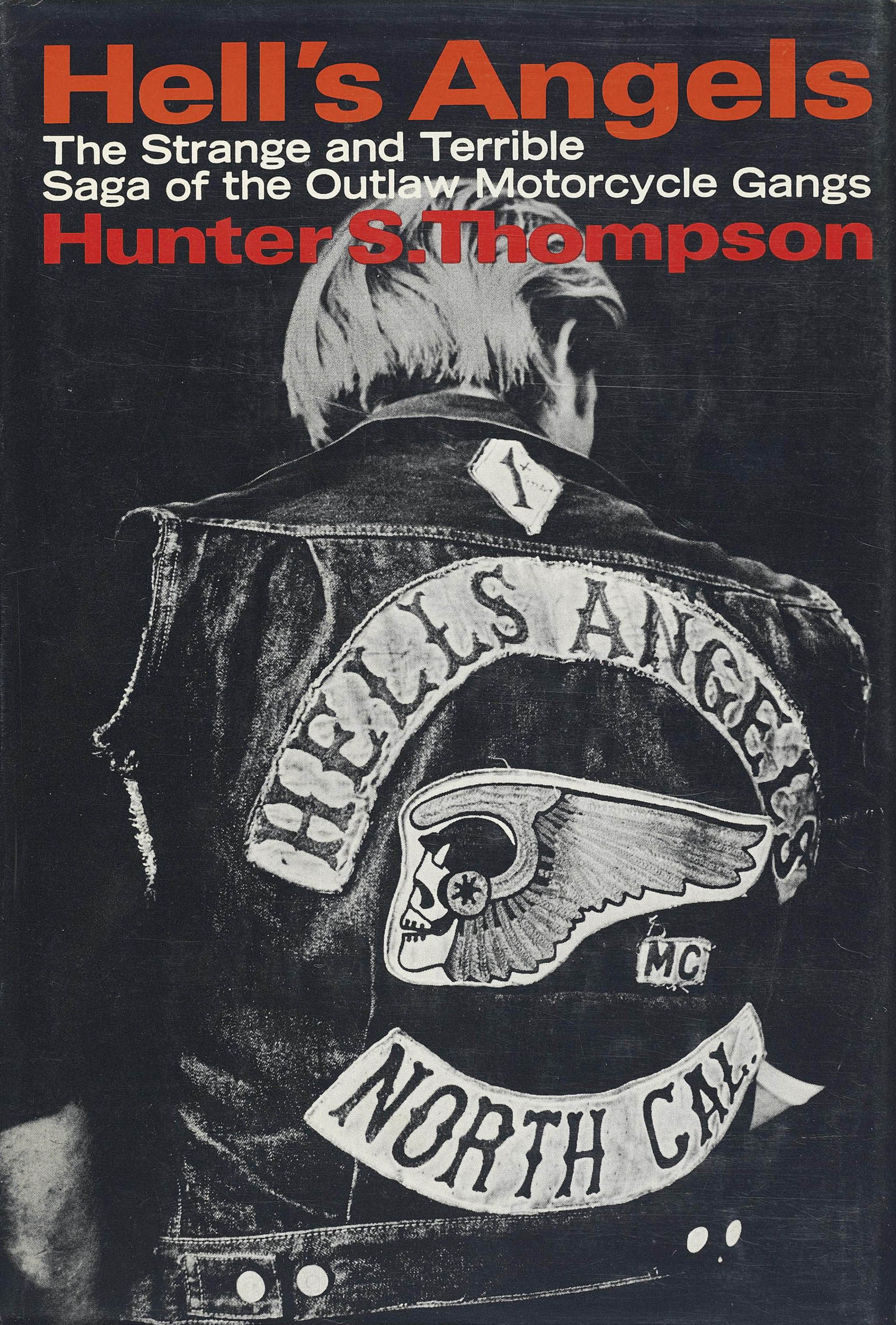 Hell's Angels: The Strange and Terrible Saga of the Outlaw Motorcycle Gangs  - Wikipedia