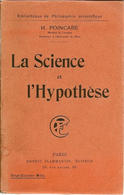 https://upload.wikimedia.org/wikipedia/commons/f/f7/La_science_et_l%27hypoth%C3%A8se_-_Henri_Poincar%C3%A9_-_Biblioth%C3%A8que_de_Philosophie_scientifique.jpg