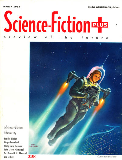 "Gernsback's short story ""The Cosmatomic Flyer"", under the byline ""Greno Gashbuck,"" was cover-featured in the debut issue of Gernsback's Science-Fiction Plus in 1953 Science fiction plus 195303 v1 n1.jpg"