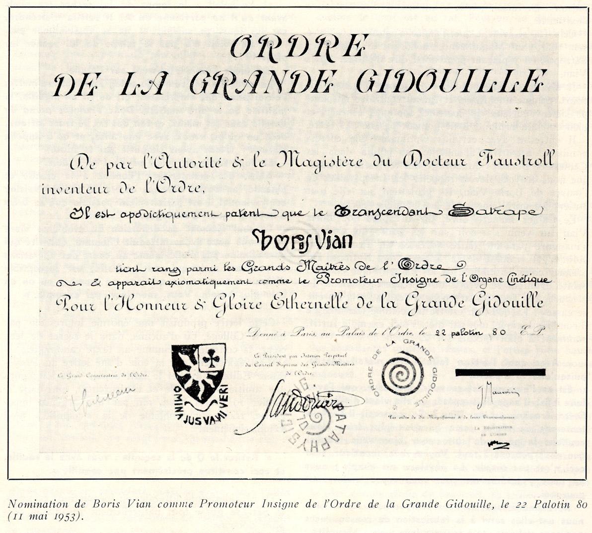 Título de Promotor Insigne de la Orden de la Gran Gidouille, expedido a Boris Vian el 22 de Palotin de 80 (11 de mayo de 1953).