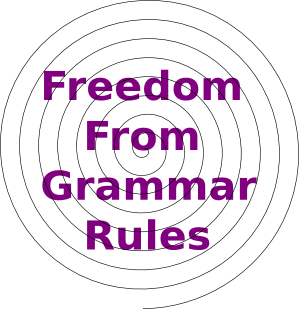 Freedom-from-grammar-rules