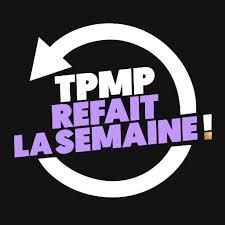 Image illustrative de l'article TPMP refait la semaine!