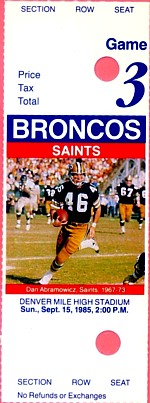 New Orleans Saints at Denver Broncos 1985-09-15 (ticket)