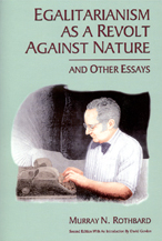 Egalitarianism as a Revolt Against Nature and Other Essays cover