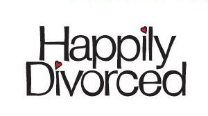 <i>Happily Divorced</i>