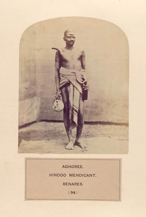 Aghoree, Hindoo mendicant, Benares.jpg
