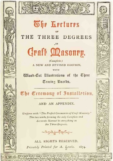 Lectures Of The Three Degrees In Craft Masonry Wikipedia