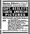 1915 newspaper advertisement for Capt. Besley's South American Pictures, Maxine Elliott's Theatre, New York City.jpg