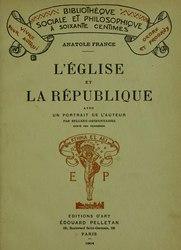 Anatole France: L'Église et la République