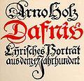 Arno Holz, Dafnis. Lyrisches Portrait aus dem 17. Jahrhundert, 1904.jpg