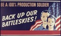 Be a 100 Percent Production Soldier. Back up Our Battleskies^ - NARA - 534443.tif