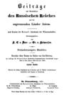 Beiträge zur Kenntniss des Russischen Reiches und der angrenzenden Länder Asiens - Contributions to Knowledge of the Russian Empire and Neighboring Countries of Asia - Journal, 1861.png