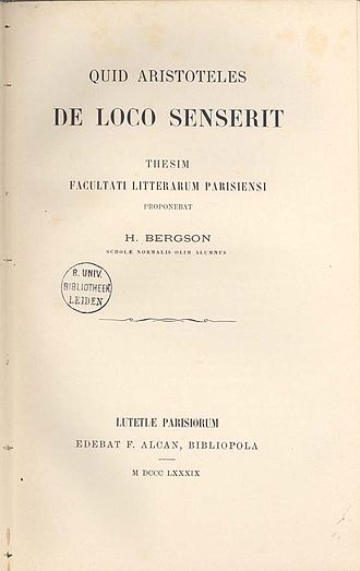 Henri Bergson - Quid Aristoteles de loco senserit (Dissertation, 1889)