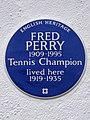 FRED PERRY 1909-1995 Tennis Champion lived here 1919-1935.jpg