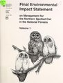 Final environmental impact statement on management for the northern spotted owl in the national forests - states of Washington, Oregon and California (IA CAT10689682001).pdf
